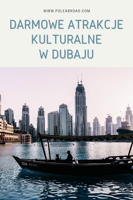 dubaj: darmowe atrakcje kulturalne